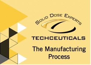 Techceuticals  The Manufacturing Process Course  August 2018