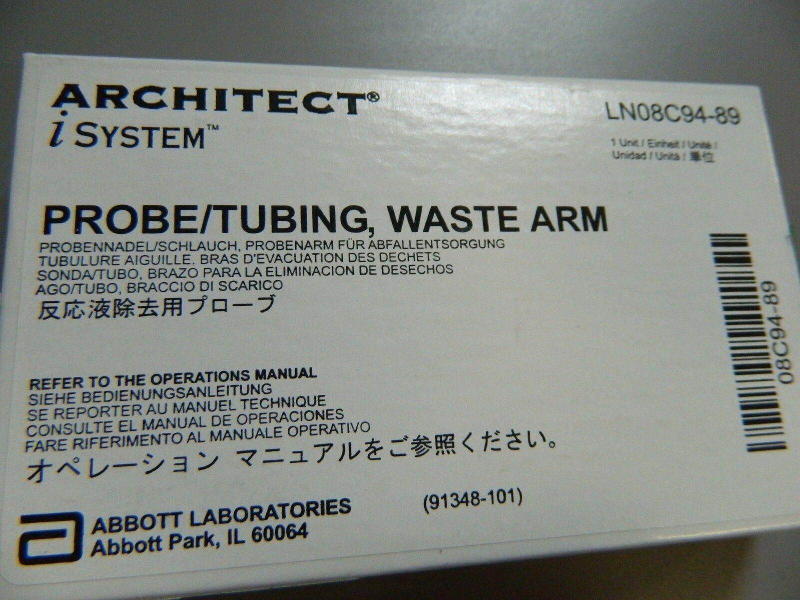 PROBE,TUBING, WASTE ARM P/N 08C94-89 FOR ARCHITECT i2000 SR SYSTEMS