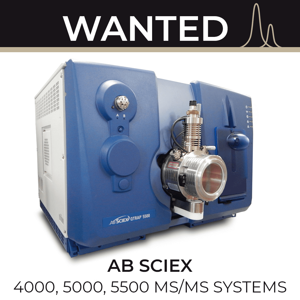 WANTED SCIEX 4000, 5000, 5500 MS/MS Systems