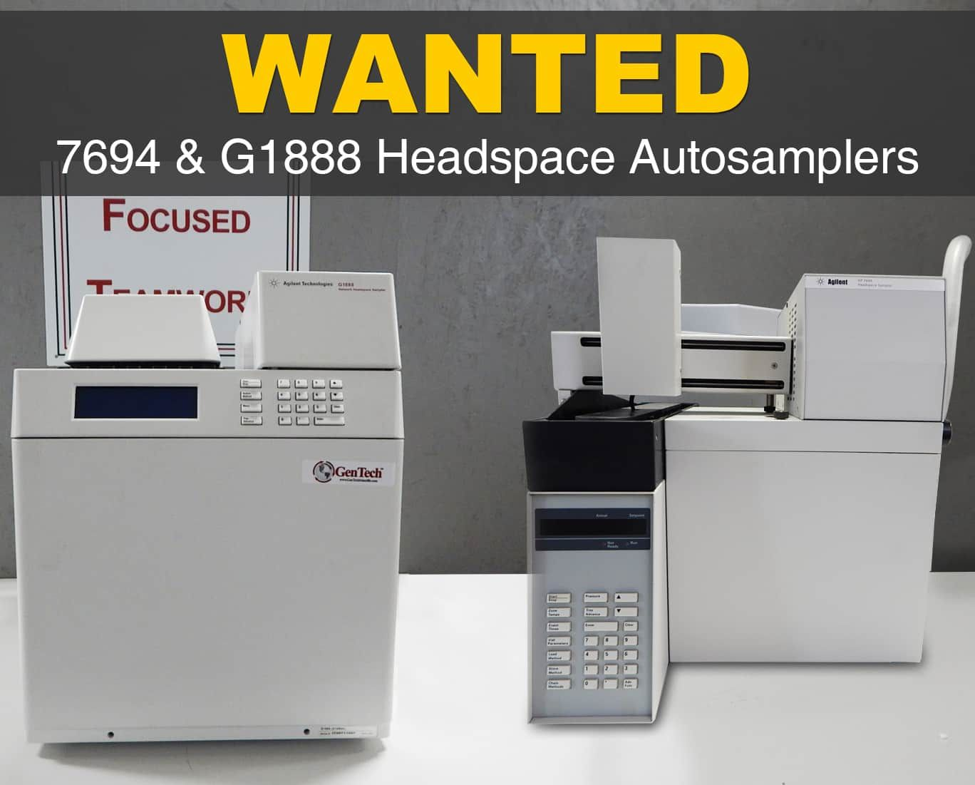 WANTED- 7694 & G1888 Headspace Autosamplers