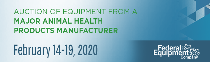 February 2020: Auction of Equipment from a Major Animal Health Products Manufacturer